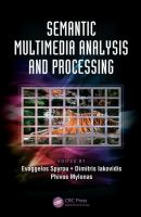 Cover image for Semantic multimedia analysis and processing