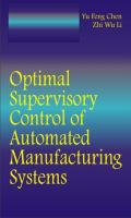Cover image for Optimal supervisory control of automated manufacturing systems