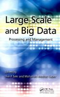 Cover image for Large scale and big data : processing and management