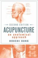 Cover image for Acupuncture : an anatomical approach / Houchi Dung.