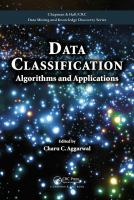 Cover image for Data classification : algorithms and applications
