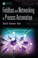 Cover image for Fieldbus and networking in process automation