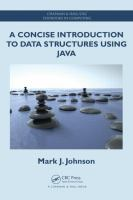 Cover image for A concise introduction to data structures using Java