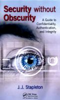 Cover image for Security without obscurity : a guide to confidentiality, authentication, and integrity