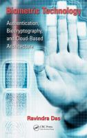 Cover image for Biometric technology : authentication, biocryptography, and cloud-based architecture