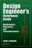 Cover image for Design engineer's reference guide : mathematics, mechanics, and thermodynamics