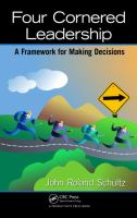 Cover image for Four-cornered leadership : a framework for making decisions