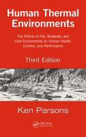 Cover image for Human thermal environments : the effects of hot, moderate, and cold environments on human health, comfort, and performance