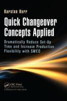 Cover image for Quick changeover concepts applied : dramatically reduce set-up time and increase production flexibility with SMED