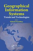 Cover image for Geographical information systems : trends and technologies