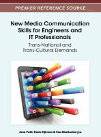 Cover image for New media communication skills for engineers and IT professionals : trans-national and trans-cultural demands