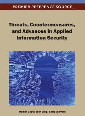 Cover image for Threats, countermeasures, and advances in applied information security