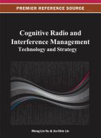 Cover image for Cognitive radio and interference management : technology and strategy