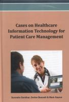 Cover image for Cases on healthcare information technology for patient care management