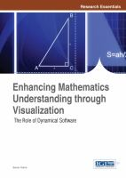 Cover image for Enhancing mathematics understanding through visualization : the role of dynamical software
