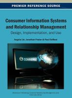 Cover image for Consumer information systems and relationship management : design, implementation, and use