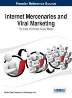 Cover image for Internet mercenaries and viral marketing : the case of Chinese social media