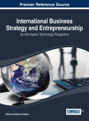 Cover image for International business strategy and entrepreneurship : an information technology perspective