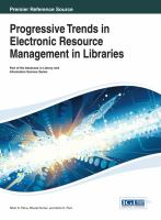 Cover image for Progressive trends in electronic resource management in libraries