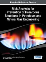 Cover image for Risk analysis for prevention of hazardous situations in petroleum and natural gas engineering