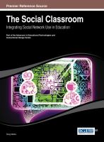 Cover image for The social classroom : integrating social network use in education