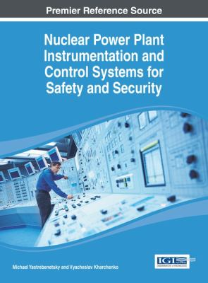 Cover image for Nuclear power plant instrumentation and control systems for safety and security