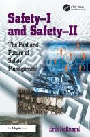 Cover image for Safety-I and safety-II : the past and future of safety management
