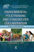 Cover image for Environmental policymaking and stakeholder collaboration : theory and practice