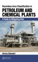 Cover image for Hazardous area classification in petroleum and chemical plants : a guide to mitigating risk