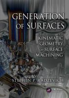 Cover image for Generation of surfaces : kinematic geometry of surface machining