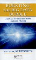 Cover image for Bursting the big data bubble : the case for intuition-based decision making