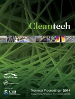 Cover image for Cleantech 2014 : storage, energy, renewables, environment & materials : technical proceedings of the 2014 CTSI Clean Technology and Sustainable Industries Conference and Showcase, June 15-18, 2014, Gaylord National Resort & Convention Center, Washington, D.C., U.S.A.