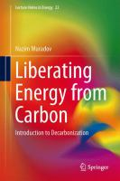 Cover image for Liberating energy from carbon : introduction to decarbonization