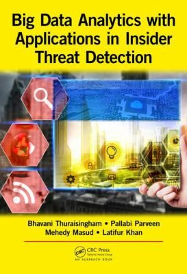 Cover image for Big Data Analytics with Applications in Insider Threat Detection