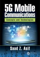 Cover image for 5G mobile communications : concepts and technologies