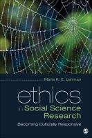 Cover image for Ethics in social science research : becoming culturally responsive
