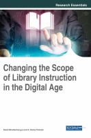 Cover image for Changing the Scope of ibrary Instruction in the Digital Age