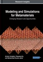 Cover image for Modeling and Simulations for Metamaterials: Emerging Research and Opportunities