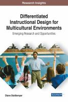 Cover image for Differentiated Instructional Design for Multicultural Environments : Emerging Research and Opportunities