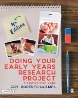 Cover image for Doing Your Early Years Research Project : A Step by Step Guide