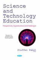 Cover image for SCIENCE AND TECHNOLOGY EDUCATION : PERSPECTIVES, OPPORTUNITIES AND CHALLENGES