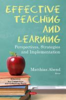 Cover image for Effective teaching and learning : perspectives, strategies and implementation
