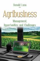 Cover image for AGRIBUSINESS : MANAGEMENT, OPPORTUNITIES AND CHALLENGES
