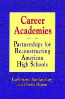 Cover image for Career academies : partnerships for reconstructing American high schools