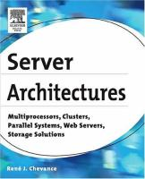 Cover image for Server architectures : multiprocessors, clusters, parallel systems, web servers, storage solutions
