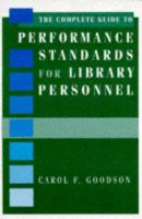 Cover image for The complete guide to performance standards for library personnel