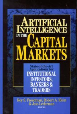 Cover image for Artificial intelligence in the capital market : state-of-the-art applications for institutional investors, bankers and traders
