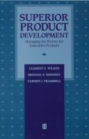 Cover image for Superior product development : managing the process for innovative products
