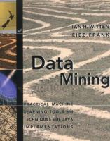 Cover image for Data mining : practical machine learning tools and techniques with Java implementations