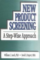 Cover image for New product screening : a step-wise approach